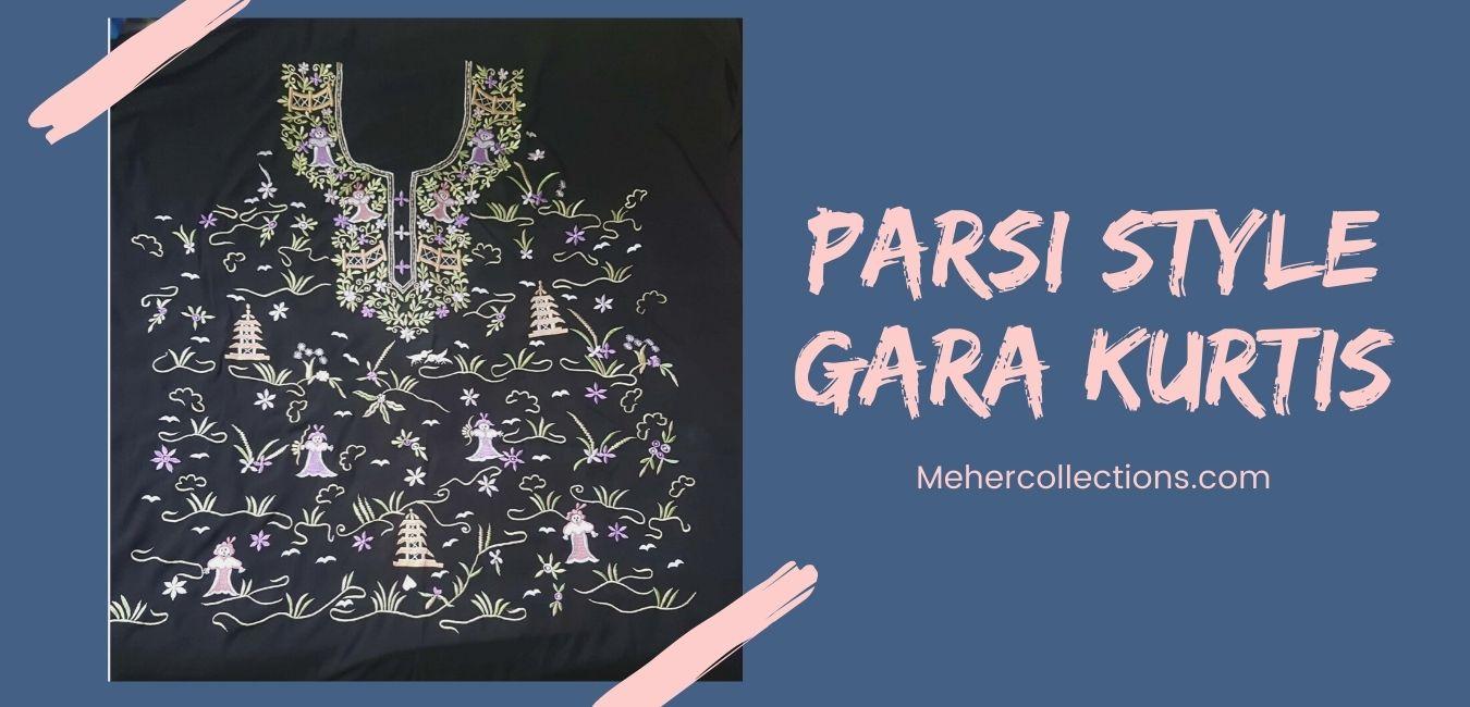 Parsi Style Gara Kurtis